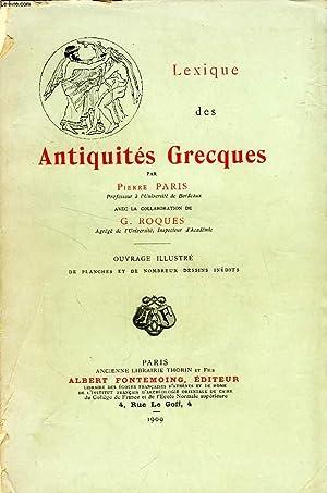 LEXIQUE DES ANTIQUITES GRECQUES: PARIS PIERRE, ROQUES G.