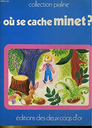 OU SE CACHE MINET?: COLLECTIF