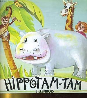 HIPPOTAM-TAM: LE LIVRE, LE SPECTACLE: LOUIS LANSADE /