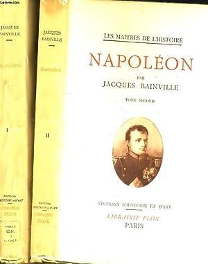 Napoléon. Tome 1 et 2: BAINVILLE Jacques