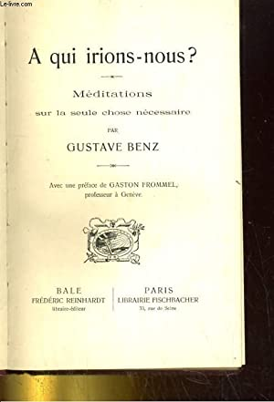 A qui irions-nous ?: BENZ Gustave