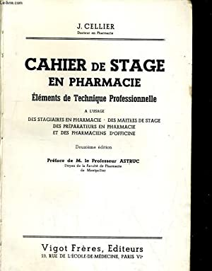 Cahier de stage en pharmacie: CELLIER J