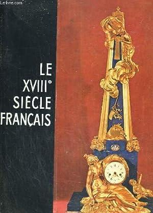 Le XVIIIème siècle français: COLLECTIF