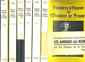 Histoires d'amour de l'histoire de France. en 6 tomes: GUY BRETON