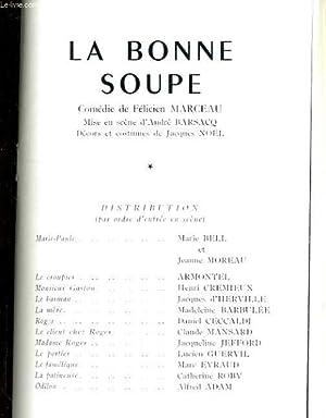 Programme du THEATRE DE PORTE ST MARTIN. La bonne soupe, comédie de Félicien Marceau....