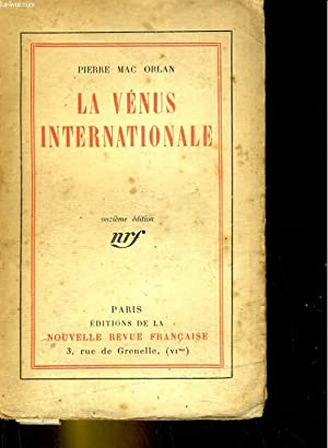 La Vénus internationale: PIERRE MAC ORLAN