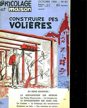 Bricolage et maison N°83 : constriure des volières: BRICOLAGE ET MAISON