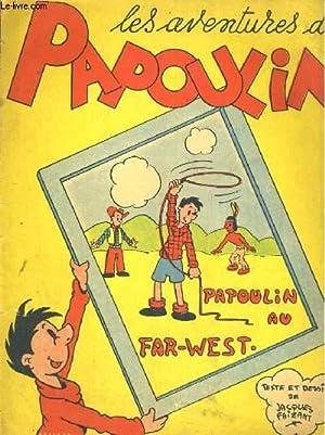 Les aventures de Papoulin, Papoulin au far-west: JACQUES FAIZANT