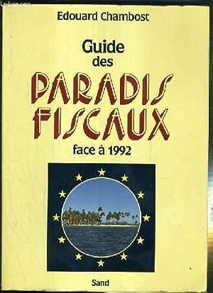 Guide des paradis fiscaux face à 1992: CHAMBOST Edouard
