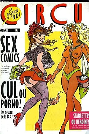 CIRCUS N°102 - SEX COMICS, CUL OU PORNO: COLLECTIF