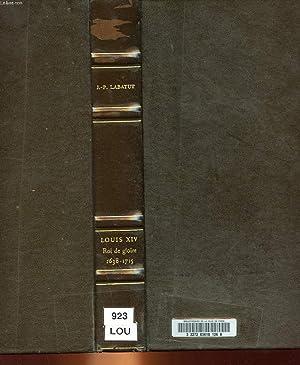 LOUIS XIV - ROI DE GLOIRE: LABATUT JEAN-PIERRE