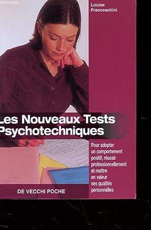 LES NOUVEAUX TESTS PSYCHOTECHNIQUES - POUR ADOPTER: FRANCESCHINI LOUISE