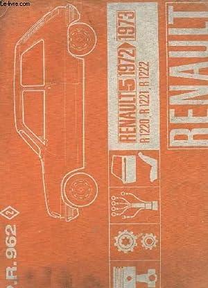 P. R. 962 - RENAULT 5 - 1972 - 1973 - R 1220 - R 1221 - R 1222: COLLECTIF