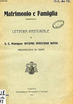 MATRIMONIO E FAMIGLIA, LETTERA PASTORALE: ROSSI S.E. Mons. A. ANASTASIO
