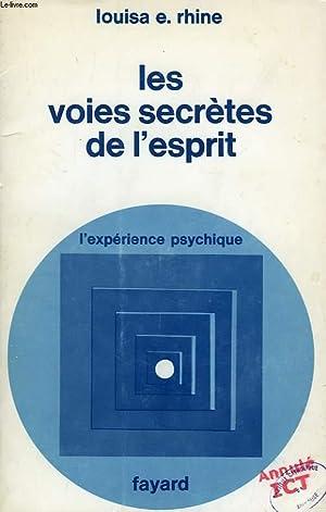 LES VOIES SECRETES DE L'ESPRIT: RHINE LOUISA E.
