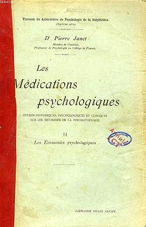 LES MEDICATIONS PSYCHOLOGIQUES, ETUDES HISTORIQUES, PSYCHOLOGIQUES ET: JANET Dr PIERRE