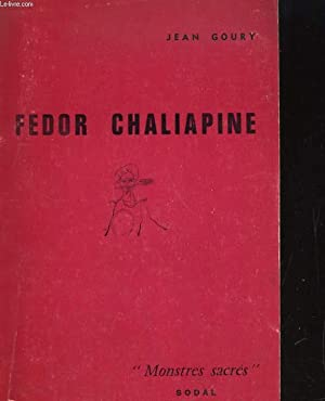 FEDOR CHALIAPINE: JEAN GOURY