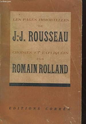 Les pages immortelles de J.J. ROUSSEAU: ROLLAND Romain