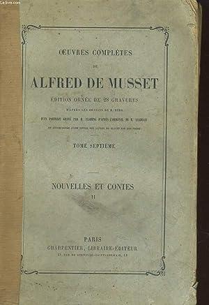 TOME SEPTIEME. NOUVELLES ET CONTES II: OEUVRES COMPLETES DE ALFRED DE MUSSET