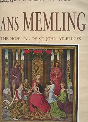 HANS MEMLING IN THE HOSPITAL OF ST JOHN AT BRUGES: GUILLAUME MAUR / LINEPHTY