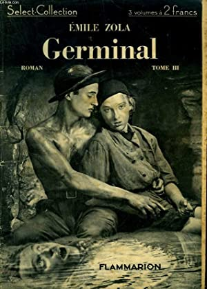 GERMINAL. TOME 3. COLLECTION : SELECT COLLECTION N° 59.: ZOLA EMILE.