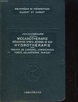 PHYSIOTHERAPIE 4/ MECANOTHERAPIE REEDUCATION, SPORTS, METHODE BIER,: FRAIKIN, GRENIER DE