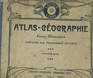 ATLAS-GEOGRAPHIE. COURS ELEMENTAIRE: COLLECTIF