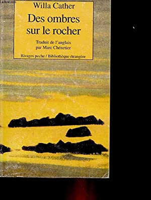 DES OMBRES SUR LE ROCHER: CATHER WILLA