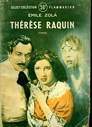 THERESE RAQUIN. COLLECTION : SELECT COLLECTION N° 85.: ZOLA EMILE.