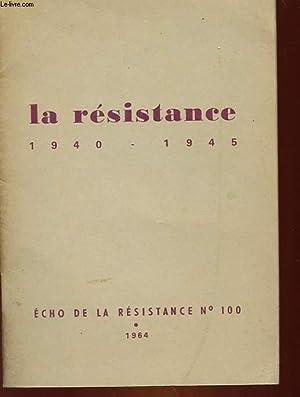 LA RESISTANCE 1940 - 1945: COLLECTIF