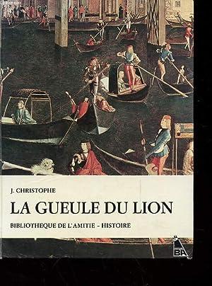 LA GUEULE DU LION: CHRISTOPHE J.