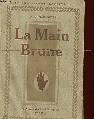 LA MAIN BRUNE: DOYLE CONAN A.