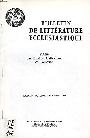BULLETIN DE LITTERATURE ECCLESIASTIQUE, LXXXII/4, OCT.-DEC. 1981, PRESTIQUE DE L'HELLADE ...
