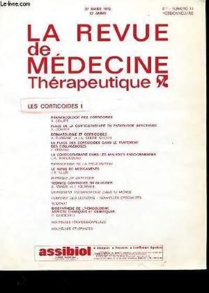 LA REVUE DE MEDECINE THERAPEUTIQUE 13e ANNEE N°13 - LES CORTICOIDES I: COLLECTIF