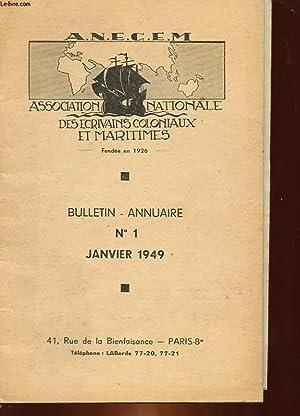 ASSOCIATION NATIONALE DES ECRIVAINS COLONIAUX ET MARITIMES - BULLETIN ANNUAIRE - N°1: COLLECTIF
