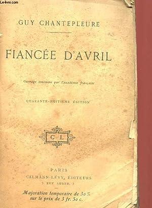 FIANCEE D'AVRIL: CHANTEPLEURE GUY