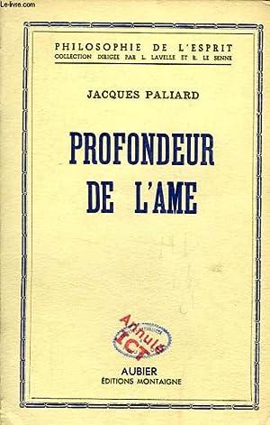 PROFONDEUR DE L'AME: PALIARD JACQUES