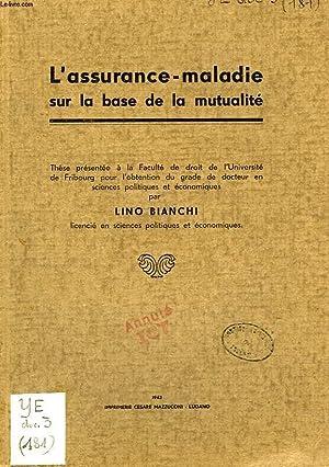 L'ASSURANCE-MALADIE SUR LA BASE DE LA MUTUALITE: BIANCHI LINO