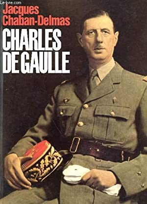 CHARLES DE GAULLE: CHABAN-DELMAS JACQUES