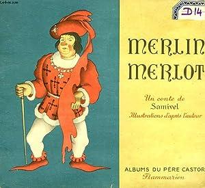 MERLIN MERLOT. LES ALBUMS DU PERE CASTOR.: SAMIVEL.