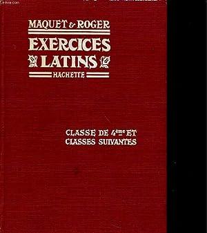 EXERCICES SUR LA GRAMMAIRE LATINE. CLASSE DE: MAQUET ET ROGER