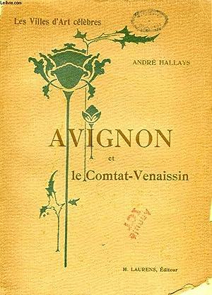 AVIGNON ET LE COMTAT-VENAISSIN: HALLAYS ANDRE