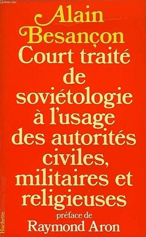 COURT TRAITE DE SOVIETOLOGIE, A L'USAGE DES: BESANCON ALAIN