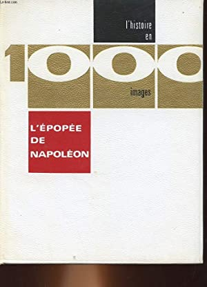 L'EPOPEE DE NAPOLEON EN 1000 IMAGES: MANCERON CLAUDE