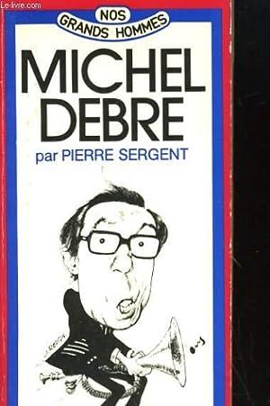 MICHEL DEBRE: SERGENT PIERRE