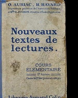 NOUVEAUX TEXTES DE LECTURES - COURS ELEMENTAIRE - 2° ANNEE: AURIAC O. - HAVARD H.