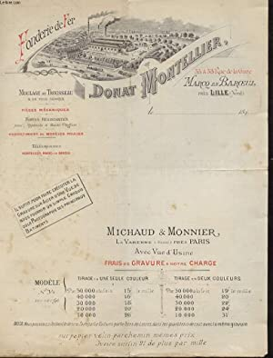 1 FACTURE ANCIENNE - FONDERIR DE FER, DONAT MONTELLIE4R, MOULAGE AU TROUSEAU, FONTES RESISTANTES, ...