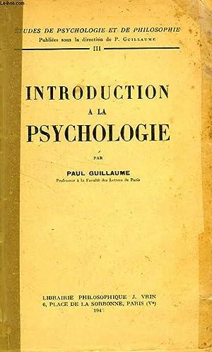 INTRODUCTION A LA PSYCHOLOGIE: GUILLAUME P.
