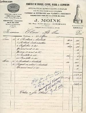 1 FACTURE ANCIENNE FONDERIE DE BRONZE, CUIVRE,: MOINE J.