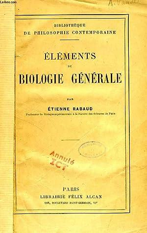 ELEMENTS DE BIOLOGIE GENERALE: RABAUD ETIENNE